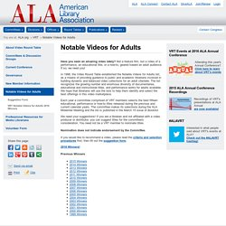 Notable Videos for Adults