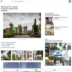 Notariaat 2.0 - Paisaje Continuo / Atelier Vens Vanbelle