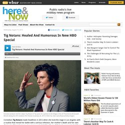 Tig Notaro: Healed And Humorous In New HBO Special