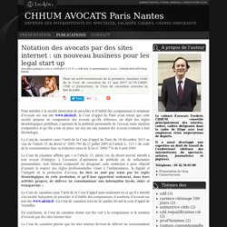Notation des avocats par des sites internet : un nouveau business pour les legal start up - Chhum avocats paris nantes