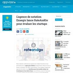 L'agence de notation Exaegis lance RateAndGo pour évaluer les startups