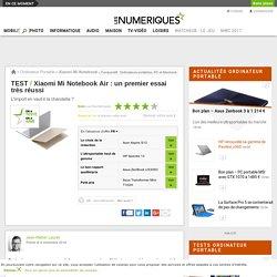 Xiaomi Mi Notebook Air : Test complet - Les Numériques
