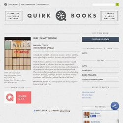 Walls Notebook | Quirk Books : Publishers & Seekers of All Things Awesome