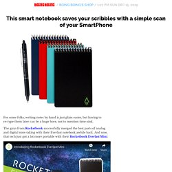 This smart notebook saves your scribbles with a simple scan of your SmartPhone