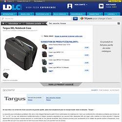 Targus XXL Notebook Case - Achat / Vente Sacoche et rangement pour ordinateur portable sur LDLC