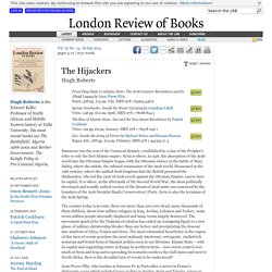 Hugh Roberts reviews 'From Deep State to Islamic State' by Jean-Pierre Filiu, 'Syrian Notebooks' by Jonathan Littell, 'The Rise of Islamic State' by Patrick Cockburn and 'Isis' by Michael Weiss and Hassan Hassan · LRB 16 July 2015