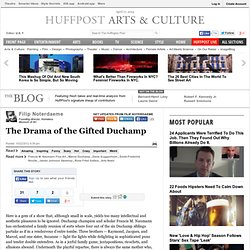 Filip Noterdaeme: The Drama of the Gifted Duchamp