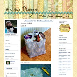 notes from Terry Ann: Fat Sack
