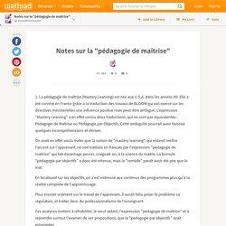 """Notes sur la """"pédagogie de maîtrise"""""""