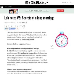 Lab notes #6: Secrets of a long marriage