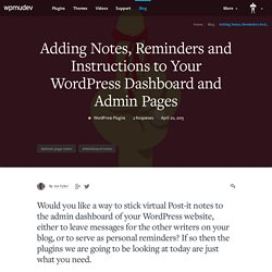 How to Add Notes to Your WordPress Dashboard and Admin Pages
