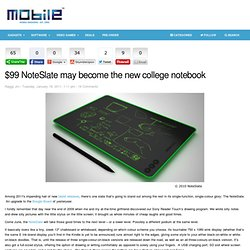 $99 NoteSlate may become the new college notebook