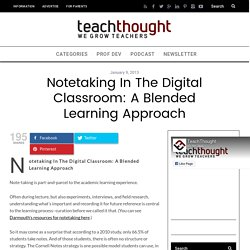 Notetaking In The Digital Classroom: A Blended Learning Approach
