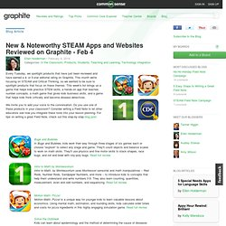New & Noteworthy STEAM Apps and Websites Reviewed on Graphite - Feb 4