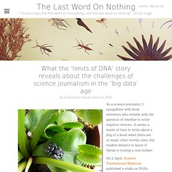 What the 'limits of DNA' story reveals about the challenges of science journalism in the 'big data' age
