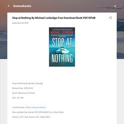 Stop at Nothing By Michael Ledwidge Free Download Book PDF/EPUB