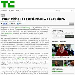 From Nothing To Something. How To Get There.