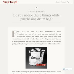 Do you notice these things while purchasing drum bag? – Shop Tough