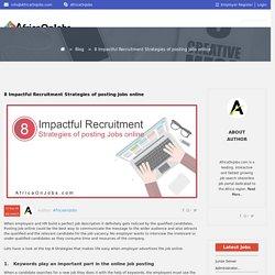 8 Noticeable Strategies of posting jobs Online