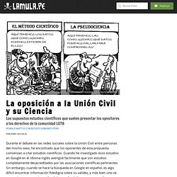 Noticia: La oposición a la Unión Civil y su Ciencia