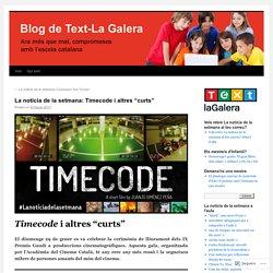 """La notícia de la setmana: Timecode i altres """"curts"""""""