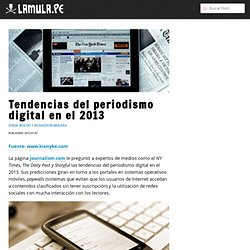 Noticia: Tendencias del periodismo digital en el 2013