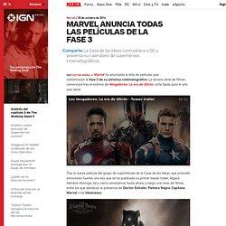 Noticias Marvel: Marvel anuncia todas las películas de la fase 3