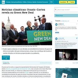 Noticias climáticas: Ocasio-Cortez revela su Green New Deal