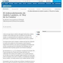Andrés Landero, el 'Rey de la Cumbia' - Archivo Digital de Noticias de Colombia y el Mundo desde 1.990 - eltiempo.com