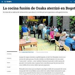 Cocina fusión de Osaka en Bogotá - Archivo Digital de Noticias de Colombia y el Mundo desde 1.990 - eltiempo.com