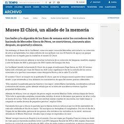 Museo El Chicó, un aliado de la memoria