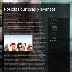 Noticias curiosas y eventos: PAPÁ NOEL A DOMICILIO EN ALICANTE, LA MEJOR FORMA DE DISFRUTAR LA NAVIDAD
