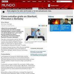 BBC - Cómo estudiar gratis en Stanford, Princeton o Berkeley