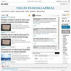 Noticias sobre Volcán Eyjafjallajökull