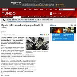 Mundo - Noticias - Guatemala: una disculpa que tardó 57 años