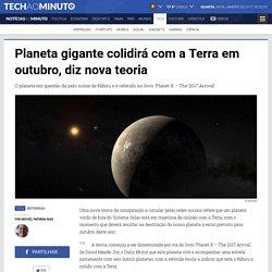 Notícias ao Minuto - Planeta gigante colidirá com a Terra em outubro, diz nova teoria