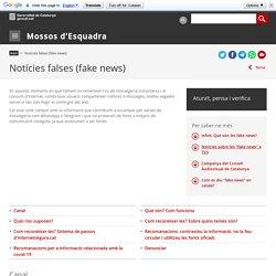 Notícies falses (fake news). Mossos d'Esquadra