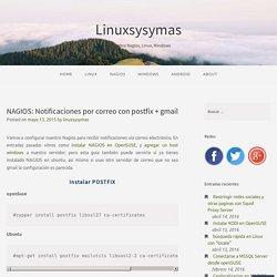 NAGIOS: Notificaciones por correo con postfix + gmail – Linuxsysymas