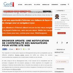 Browser Update: notification de compatibilité des navigateurs pour votre site web