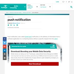 What is push notification? - Definition from WhatIs.com