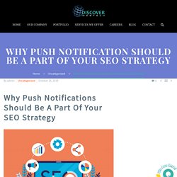 Web Push Notifications - The Best Way To Re-engage Visitors
