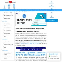 IBPS PO 2020: Notification, Exam Date, Eligibility