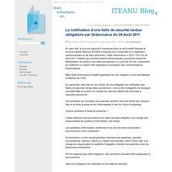 La notification d'une faille de sécurité rendue obligatoire par Ordonnance du 24 Août 2011