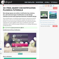 30+ Free jQuery CSS Notification Plugins & Tutorials