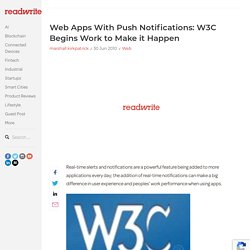 Web Apps With Push Notifications: W3C Begins Work to Make it Hap