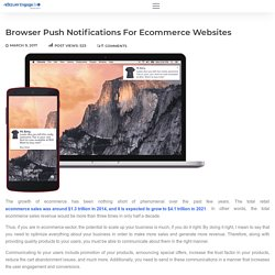 Browser Push Notifications for E-Commerce Websites
