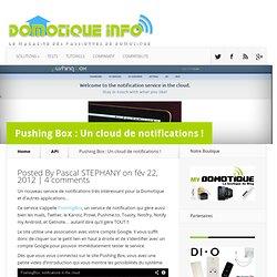 Pushing Box : Un cloud de notifications !