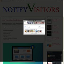 Push Notifications Service By NotifyVisitors : Grow Your Subscribers by Browser Push Notifications
