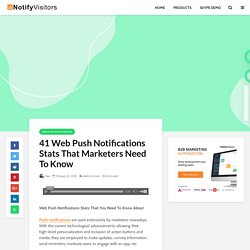 41 Web Push Notifications Stats For 2021