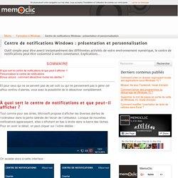 Centre de notifications Windows : présentation et personnalisation